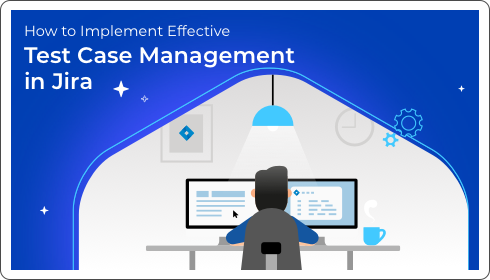implement test case management in Jira