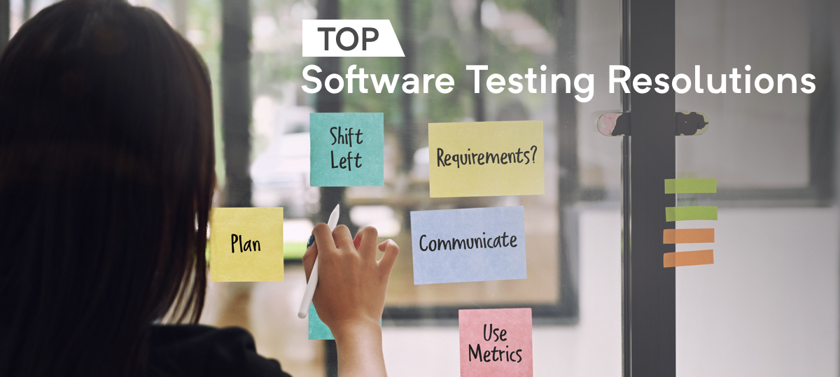 Top Software testing resolutions