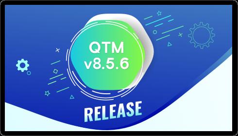QTM Release v8.5.6